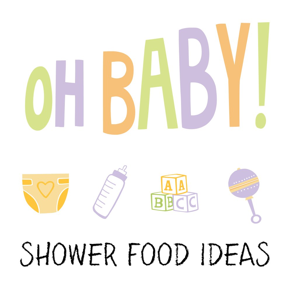 Coolest Baby Shower Food Ideas